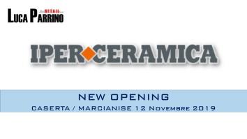 New Opening Marcianise (CE) Iperceramica